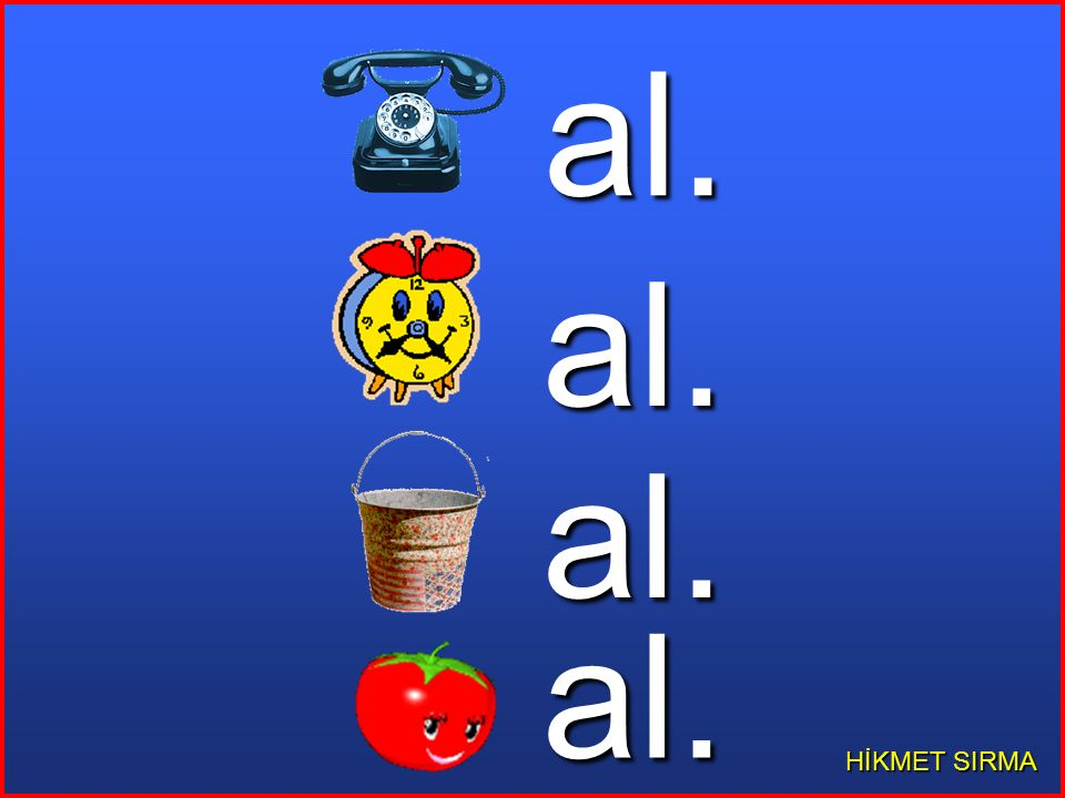 al. al. al. al. HİKMET SIRMA