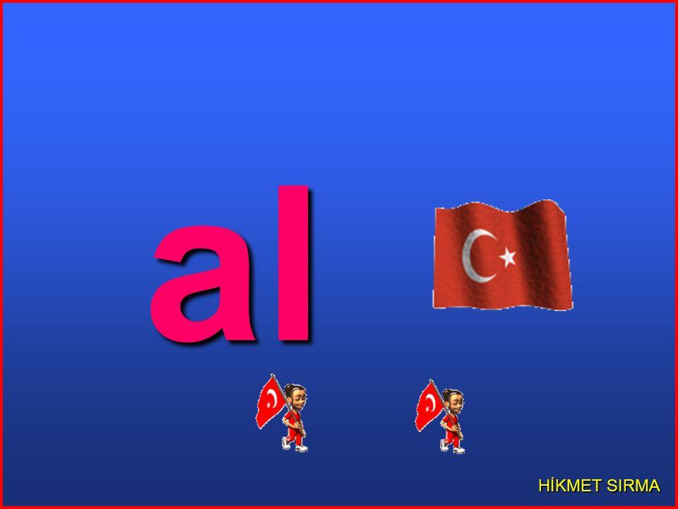 al HİKMET SIRMA