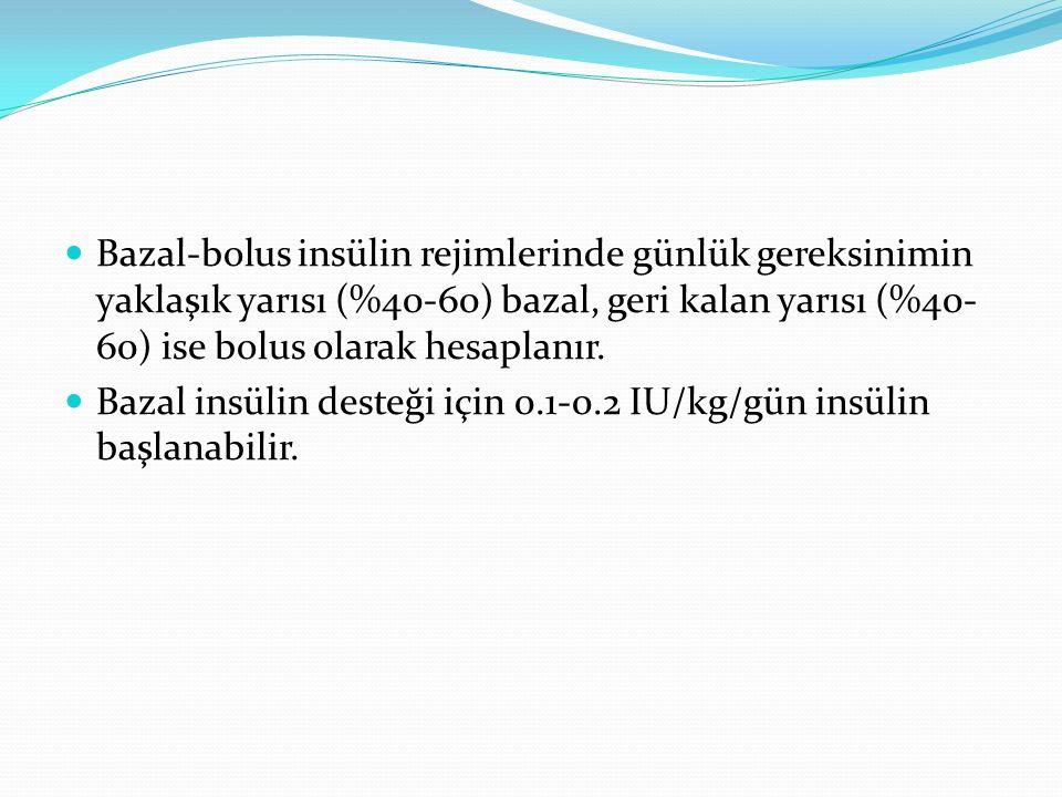 Bazal-bolus insülin rejimlerinde günlük gereksinimin yaklaşık yarısı (%40-60) bazal, geri kalan yarısı (%40-60) ise bolus olarak hesaplanır.