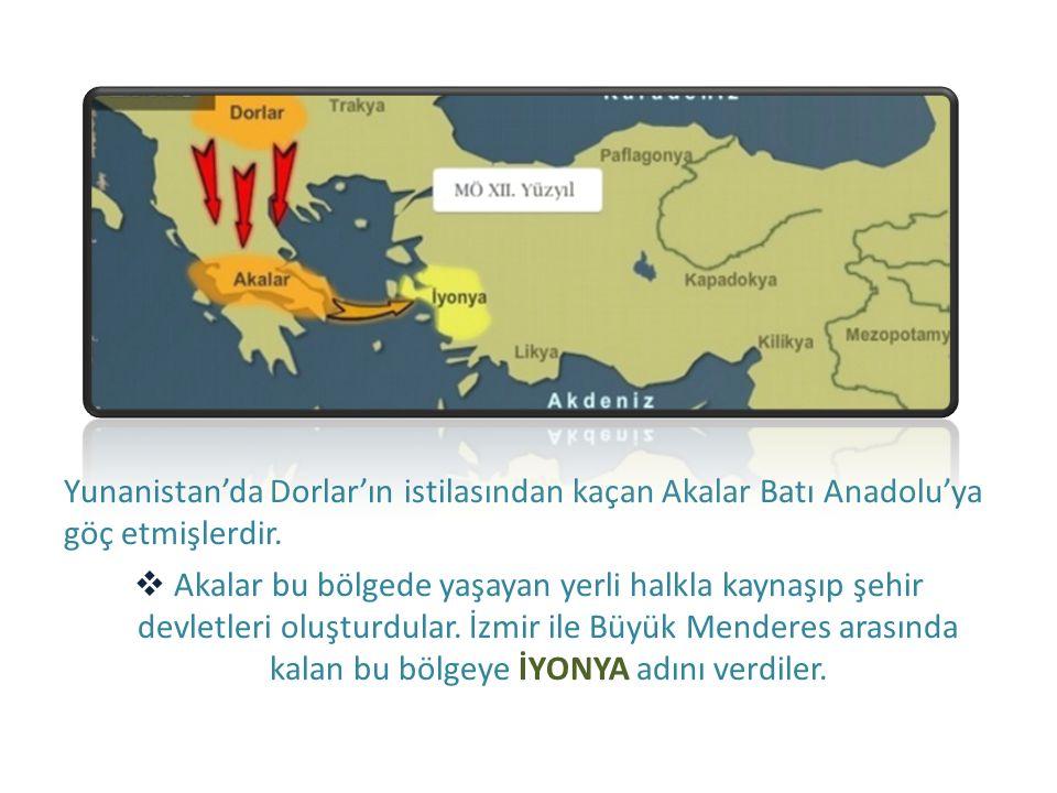 Yunanistan'da Dorlar'ın istilasından kaçan Akalar Batı Anadolu'ya göç etmişlerdir.