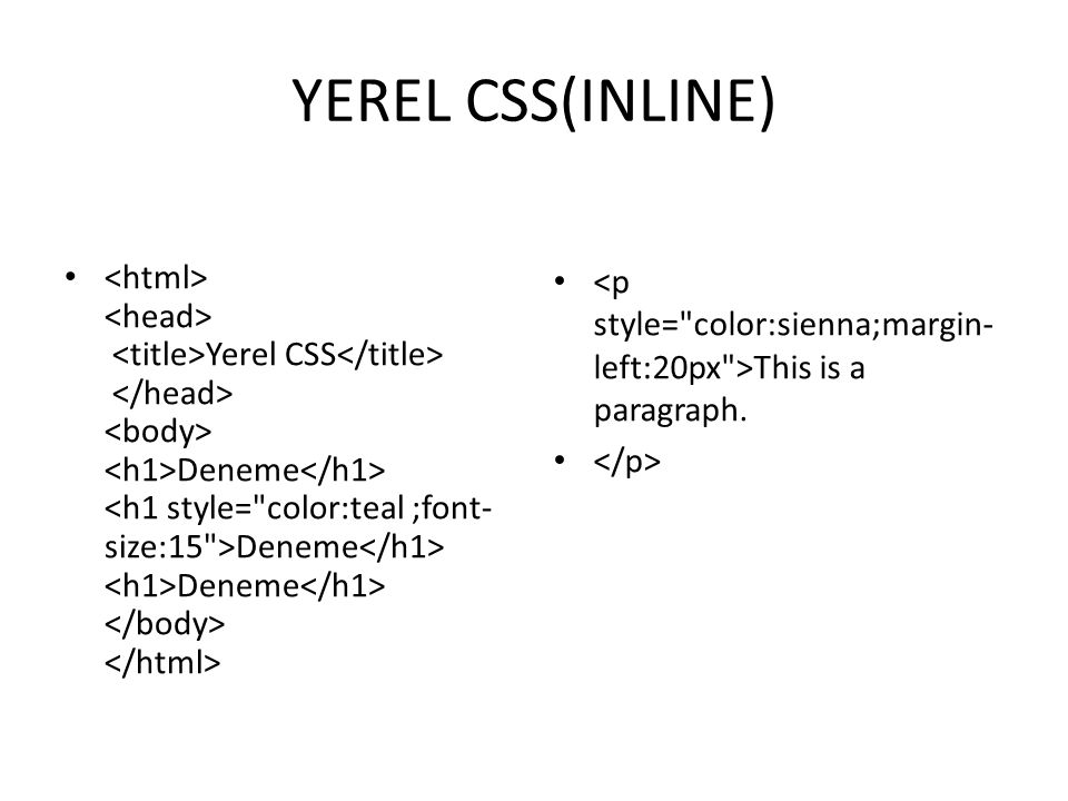 YEREL CSS(INLINE)