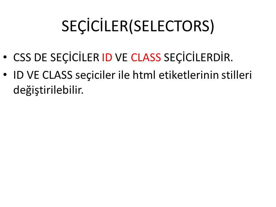 SEÇİCİLER(SELECTORS)
