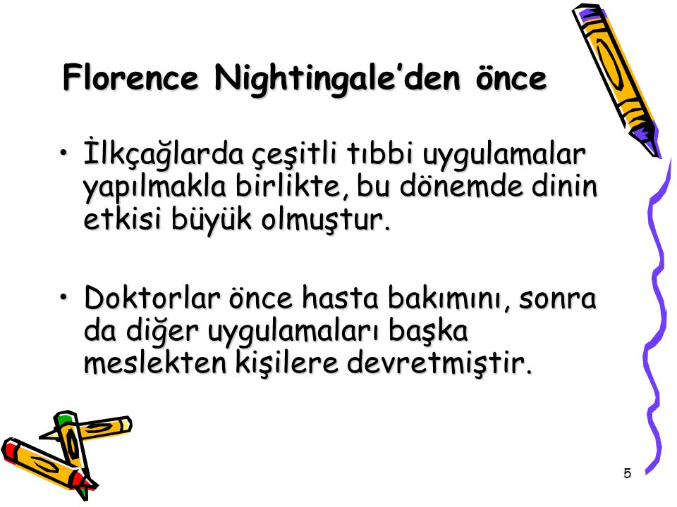Florence Nightingale'den önce