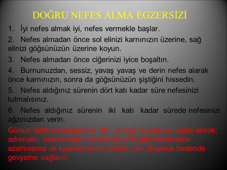 DOĞRU NEFES ALMA EGZERSİZİ
