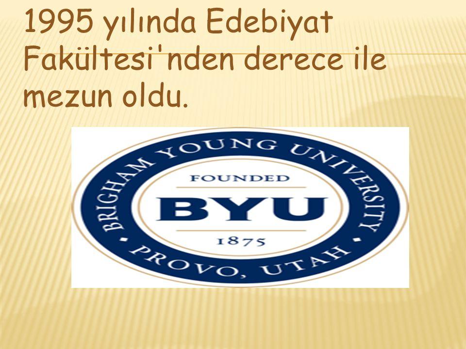 1995 yılında Edebiyat Fakültesi nden derece ile mezun oldu.