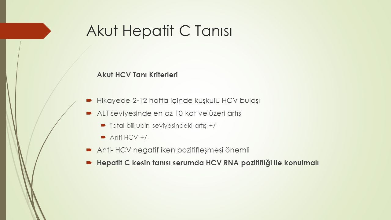 Akut Hepatit C Tanısı Akut HCV Tanı Kriterleri