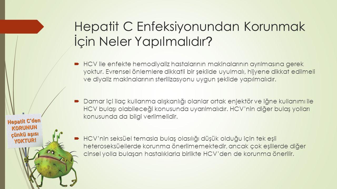 Hepatit C Enfeksiyonundan Korunmak İçin Neler Yapılmalıdır