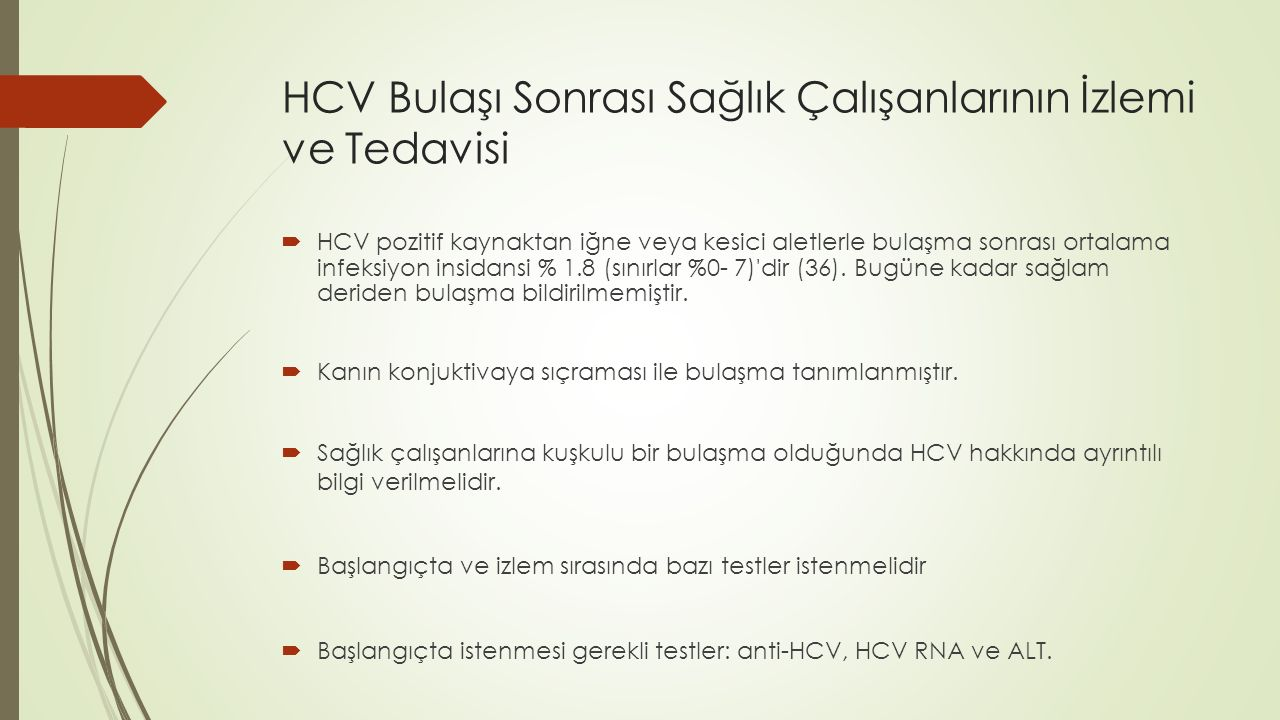HCV Bulaşı Sonrası Sağlık Çalışanlarının İzlemi ve Tedavisi