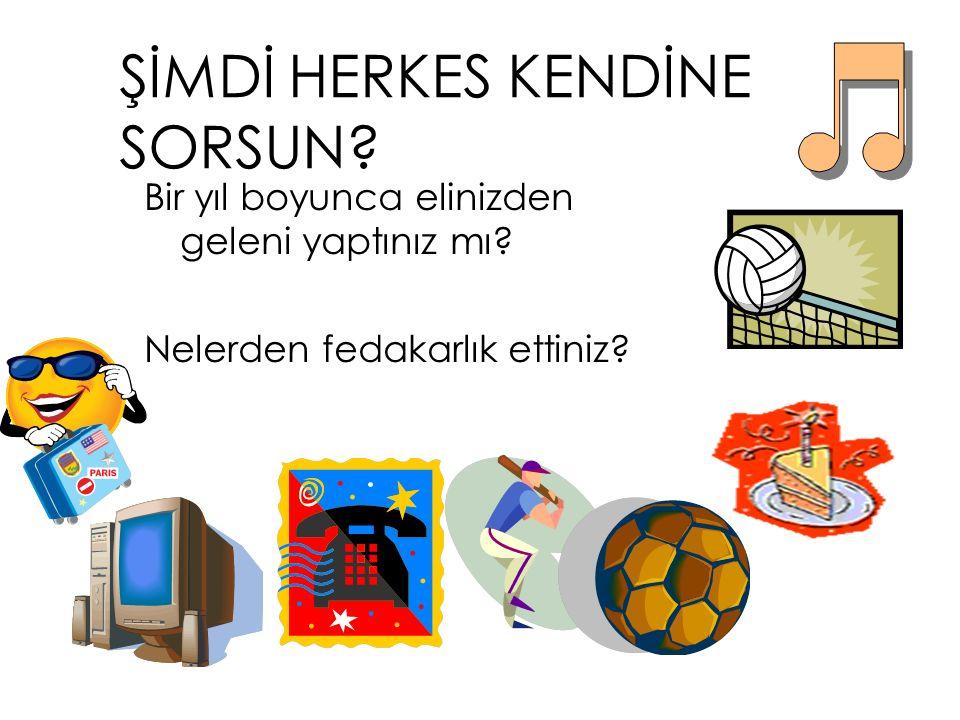 ŞİMDİ HERKES KENDİNE SORSUN