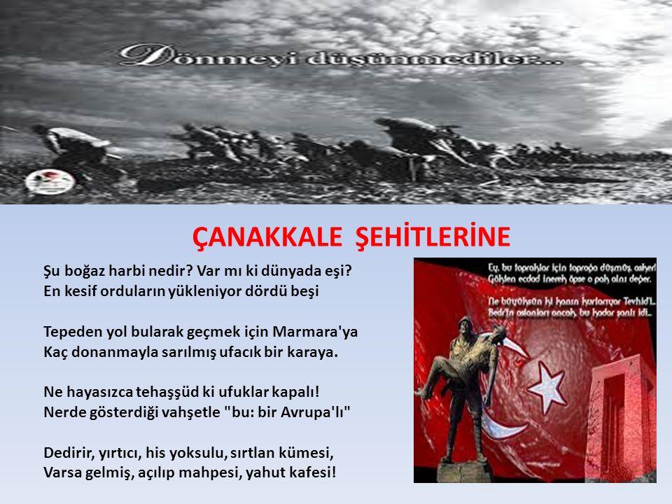 ÇANAKKALE ŞEHİTLERİNE