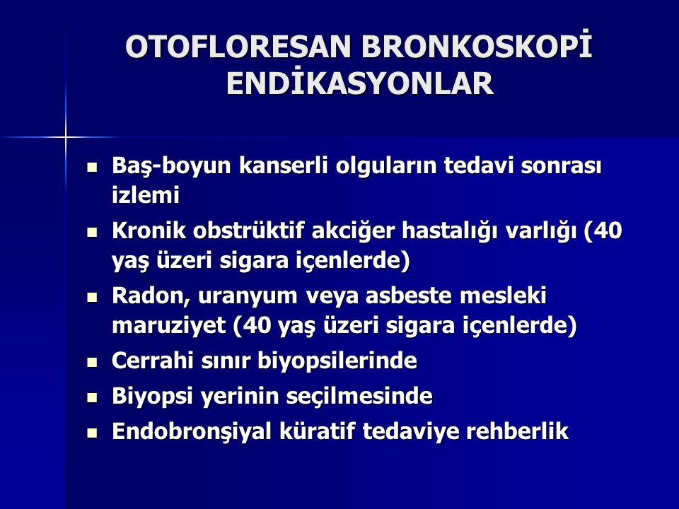 OTOFLORESAN BRONKOSKOPİ ENDİKASYONLAR