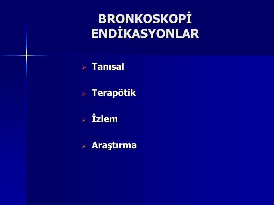 BRONKOSKOPİ ENDİKASYONLAR