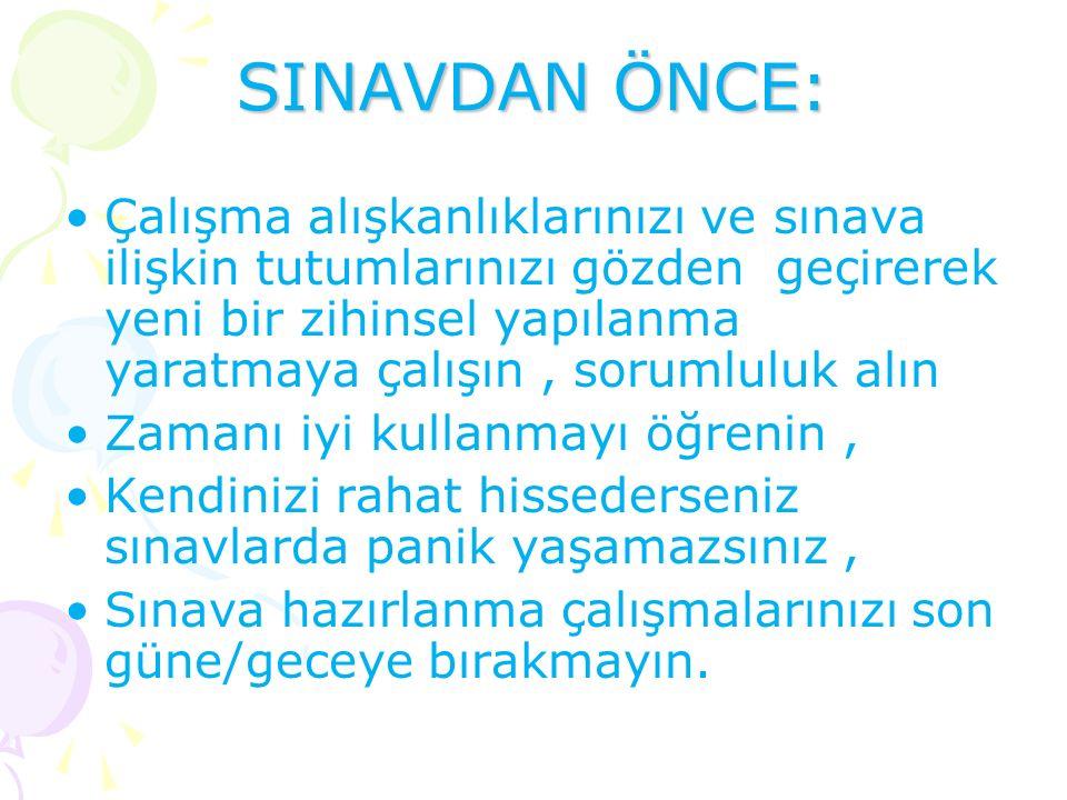 SINAVDAN ÖNCE: