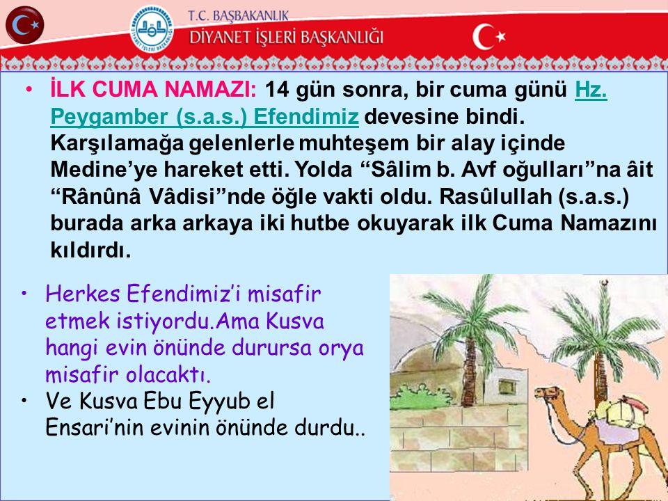 Ve Kusva Ebu Eyyub el Ensari'nin evinin önünde durdu..