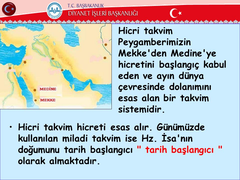 Hicri takvim Peygamberimizin Mekke den Medine ye hicretini başlangıç kabul eden ve ayın dünya çevresinde dolanımını esas alan bir takvim sistemidir.
