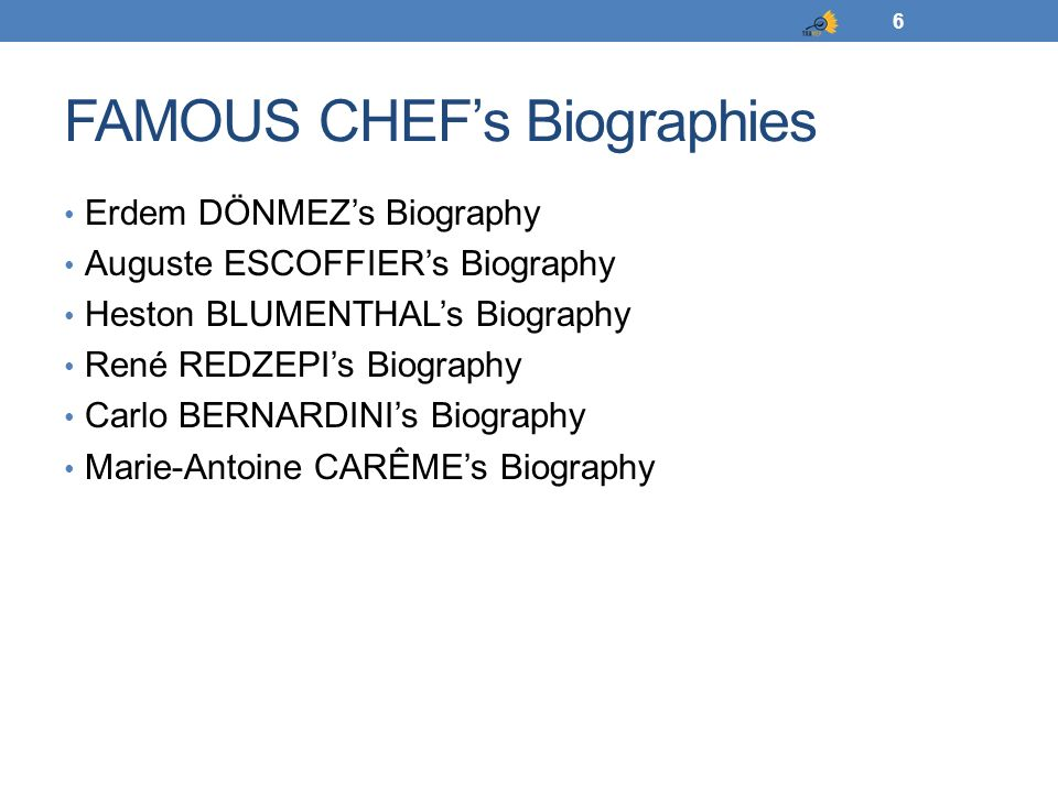 FAMOUS CHEF's Biographies