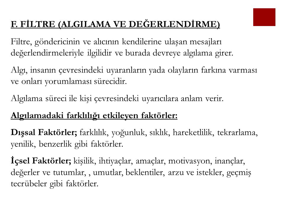 F. FİLTRE (ALGILAMA VE DEĞERLENDİRME)