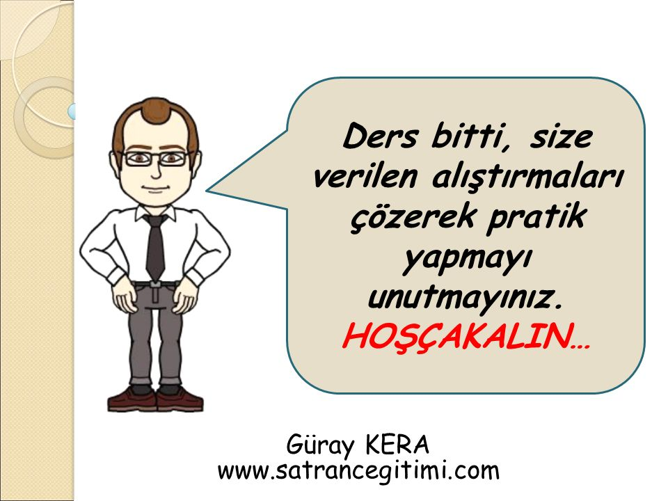 Güray KERA www.satrancegitimi.com