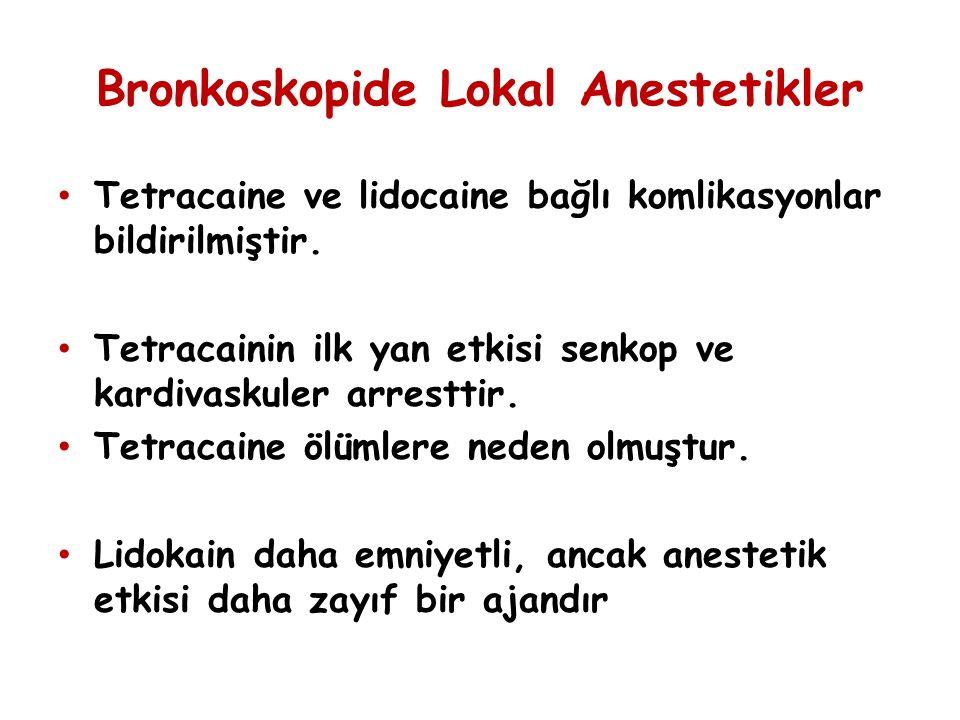 Bronkoskopide Lokal Anestetikler