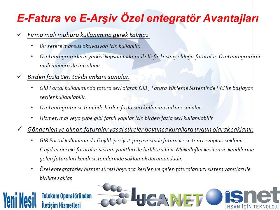 E-Fatura ve E-Arşiv Özel entegratör Avantajları
