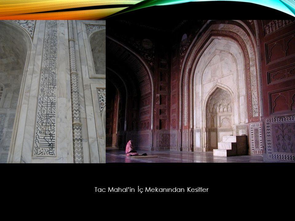 Tac Mahal'in İç Mekanından Kesitler