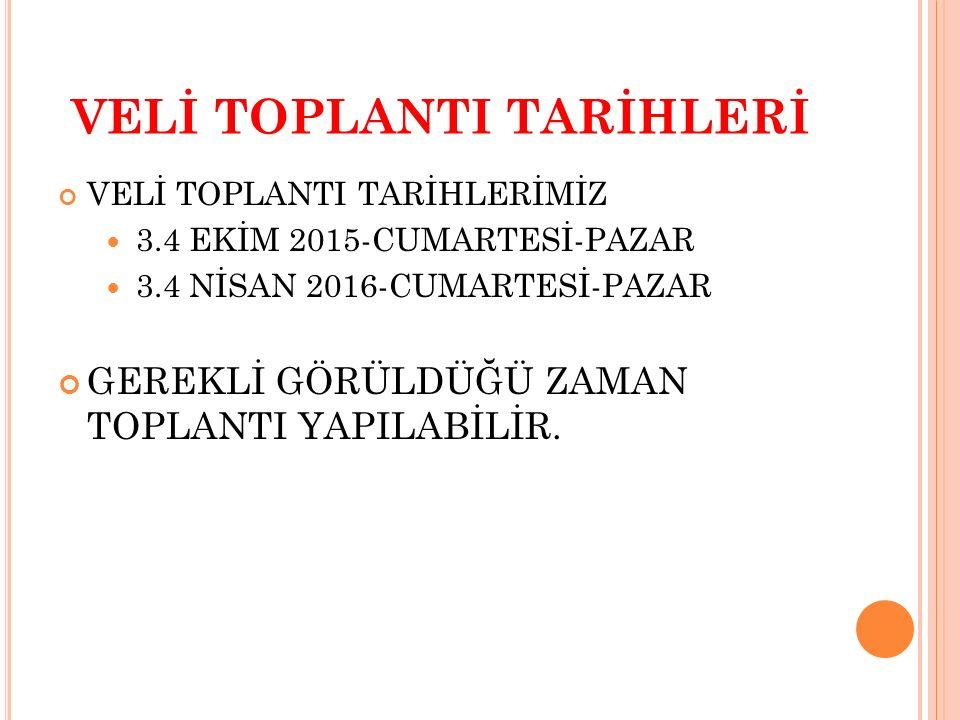VELİ TOPLANTI TARİHLERİ
