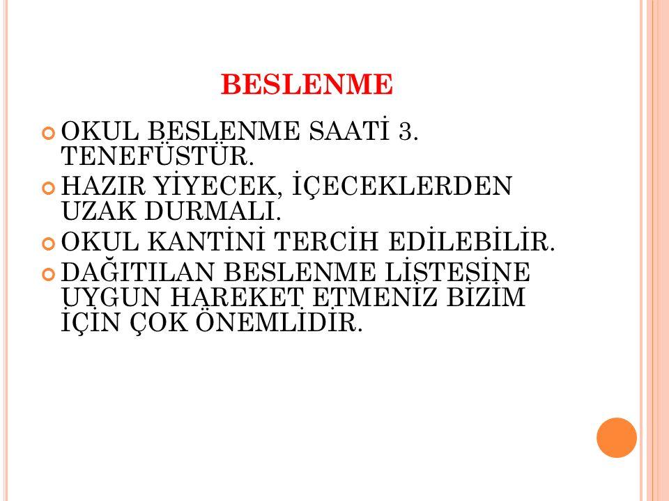 BESLENME OKUL BESLENME SAATİ 3. TENEFÜSTÜR.