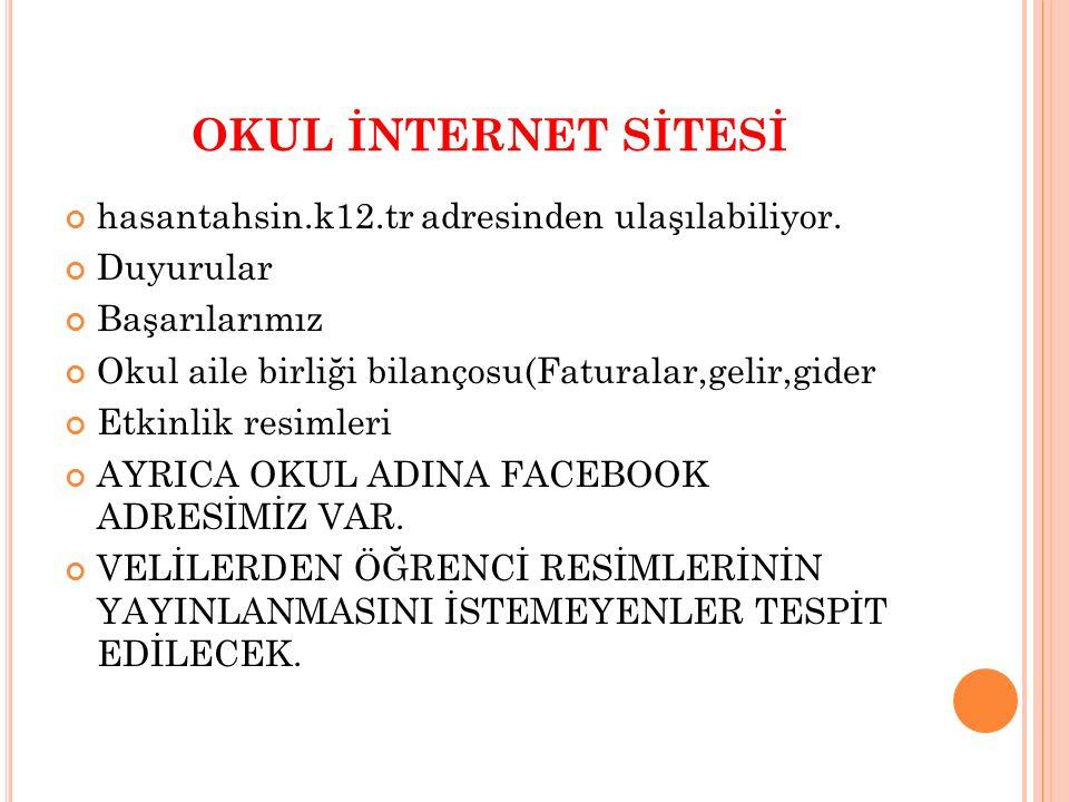 OKUL İNTERNET SİTESİ hasantahsin.k12.tr adresinden ulaşılabiliyor.