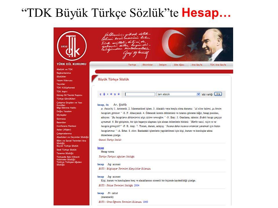 TDK Büyük Türkçe Sözlük te Hesap…