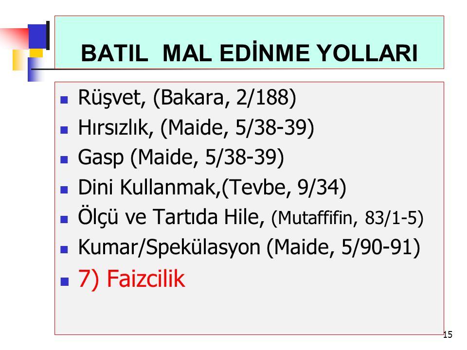 BATIL MAL EDİNME YOLLARI