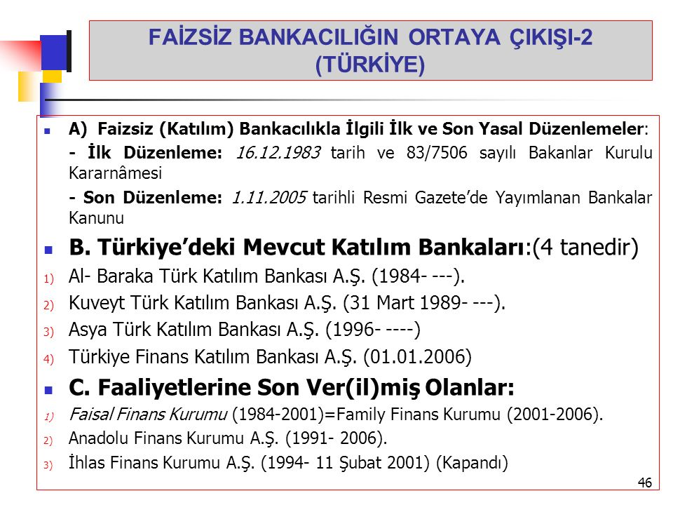 FAİZSİZ BANKACILIĞIN ORTAYA ÇIKIŞI-2 (TÜRKİYE)