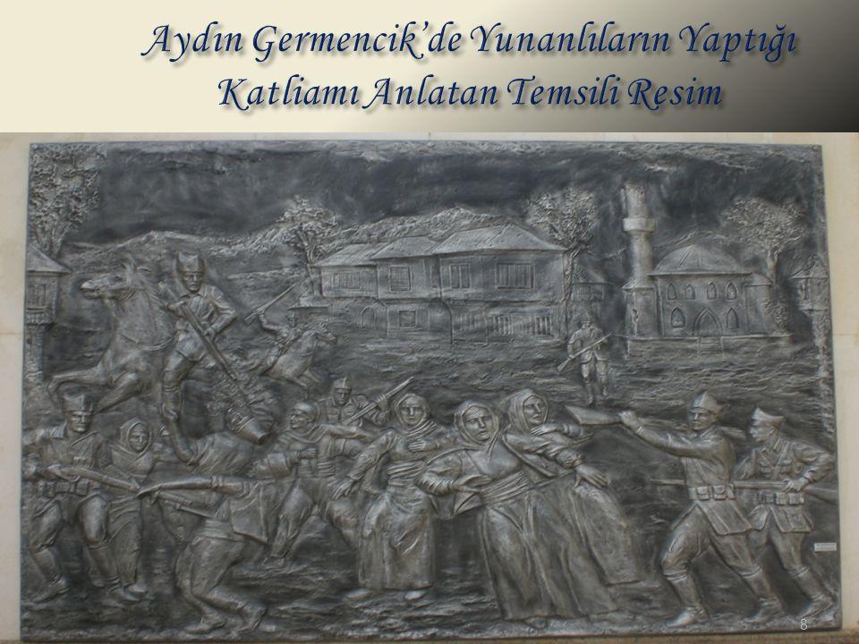 Aydın Germencik'de Yunanlıların Yaptığı Katliamı Anlatan Temsili Resim