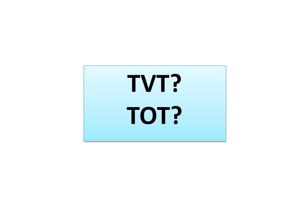 TVT TOT