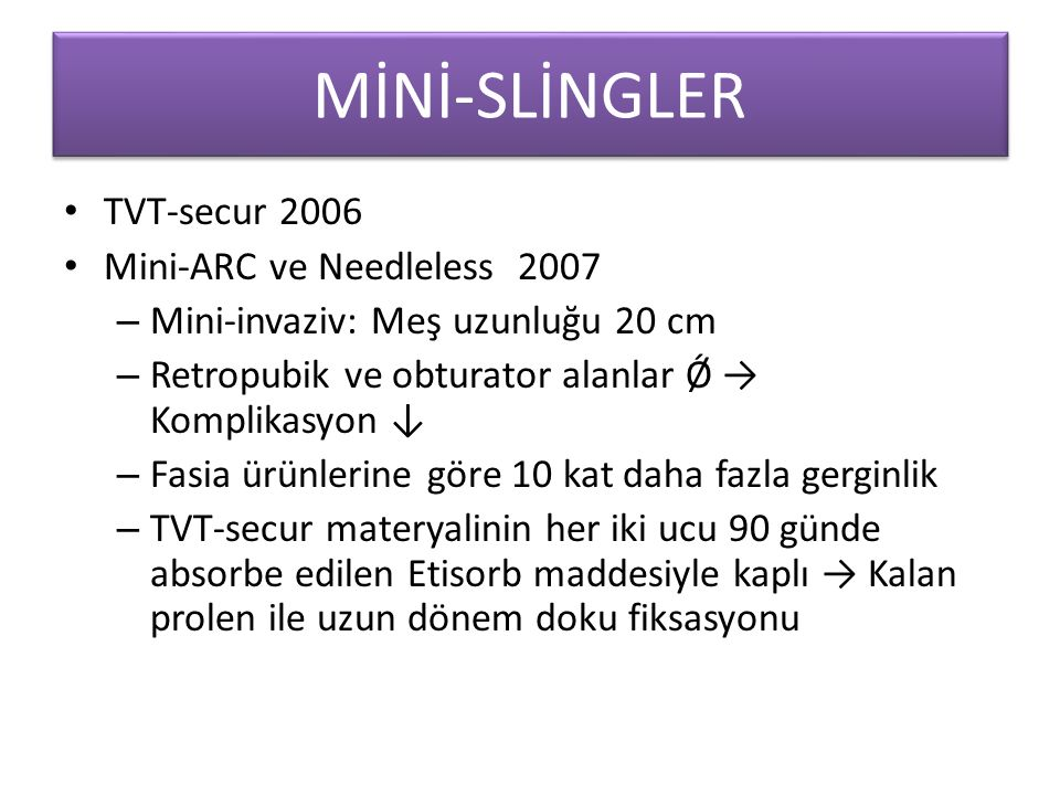 MİNİ-SLİNGLER TVT-secur 2006 Mini-ARC ve Needleless 2007