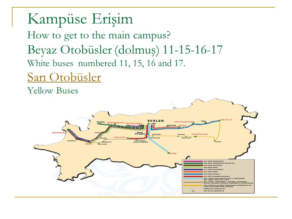 Kampüse Erişim How to get to the main campus