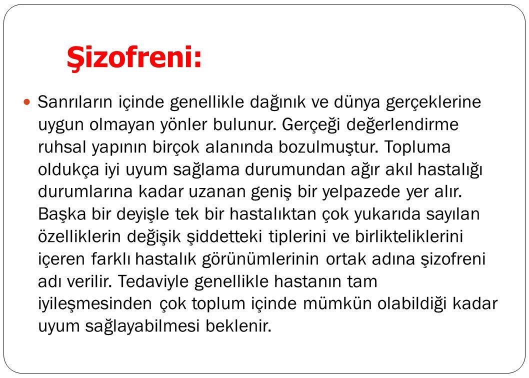 Şizofreni: