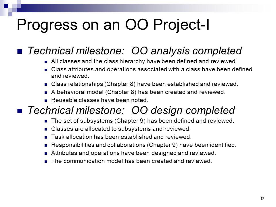 Progress on an OO Project-I