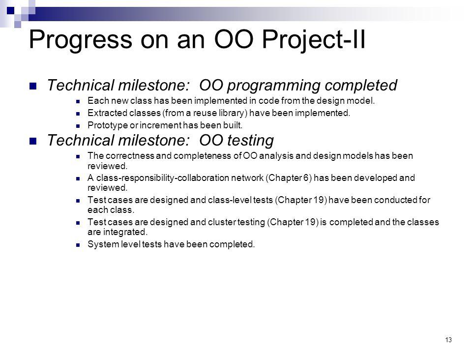 Progress on an OO Project-II