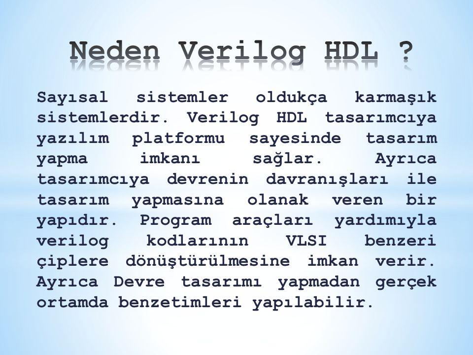Neden Verilog HDL