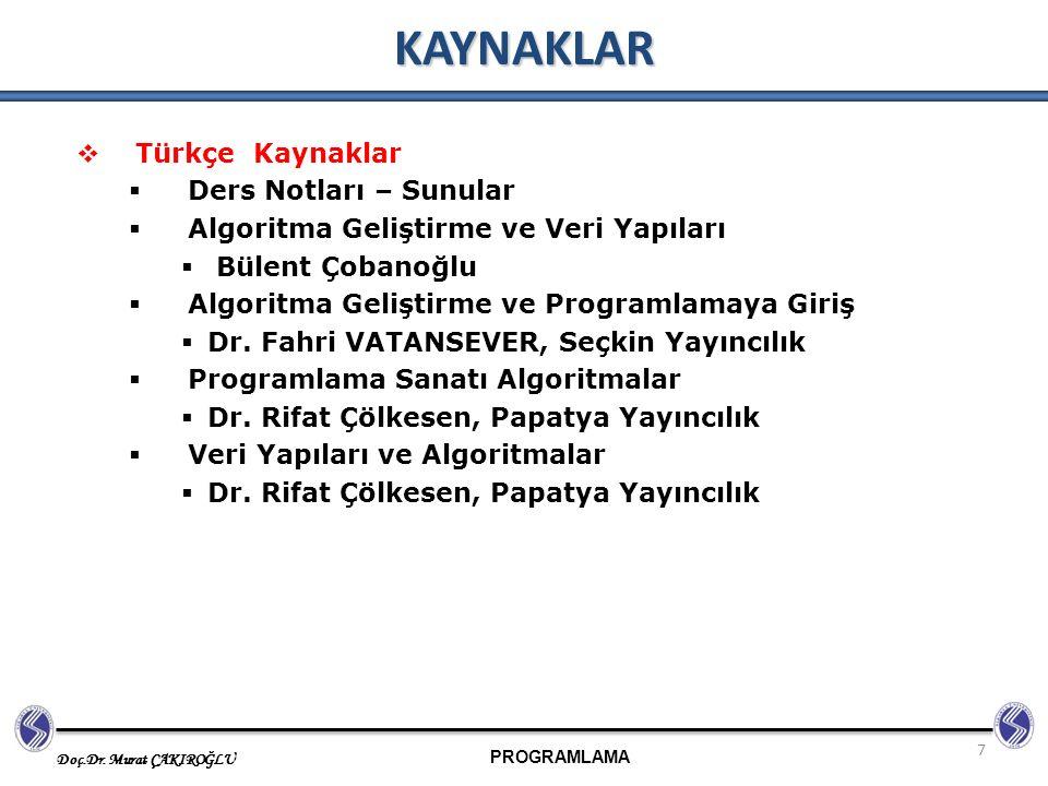 KAYNAKLAR Türkçe Kaynaklar Ders Notları – Sunular