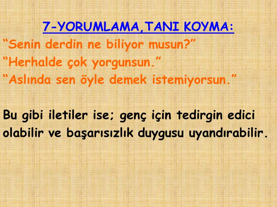 7-YORUMLAMA,TANI KOYMA: