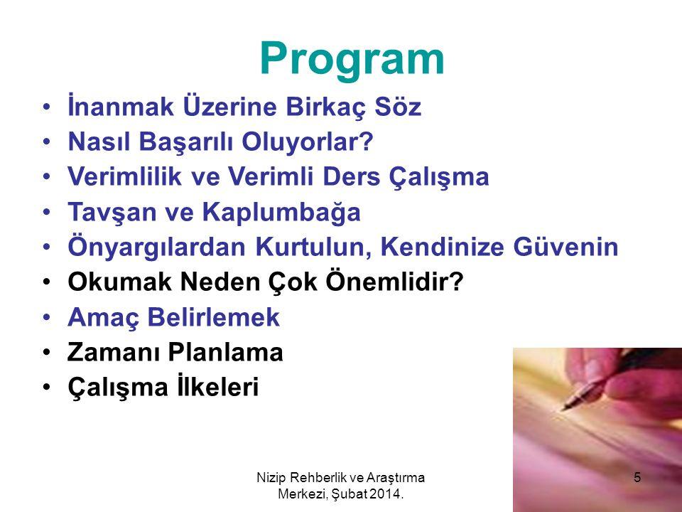 Nizip Rehberlik ve Araştırma Merkezi, Şubat 2014.