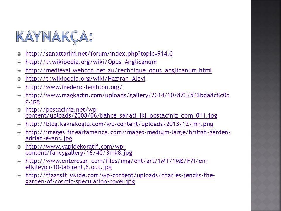KAYNAKÇA: http://sanattarihi.net/forum/index.php topic=914.0