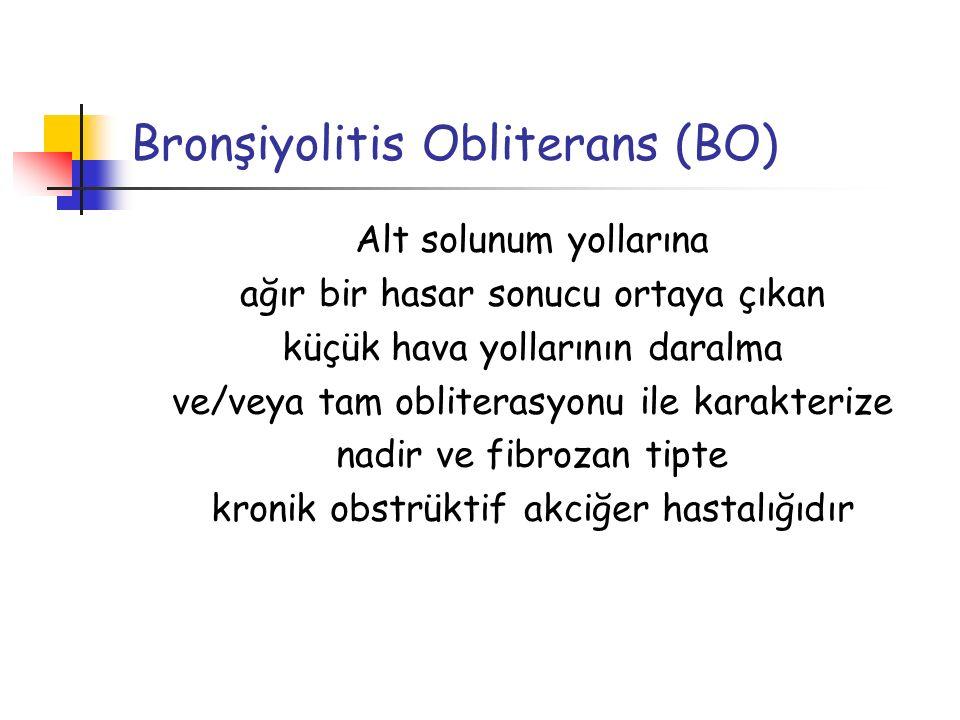 Bronşiyolitis Obliterans (BO)
