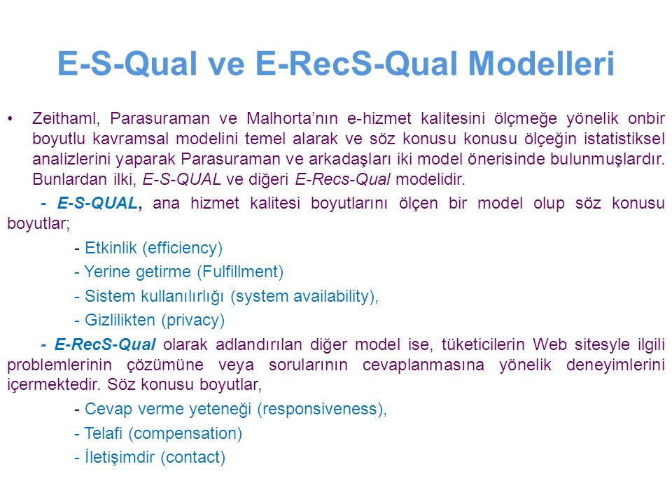E-S-Qual ve E-RecS-Qual Modelleri
