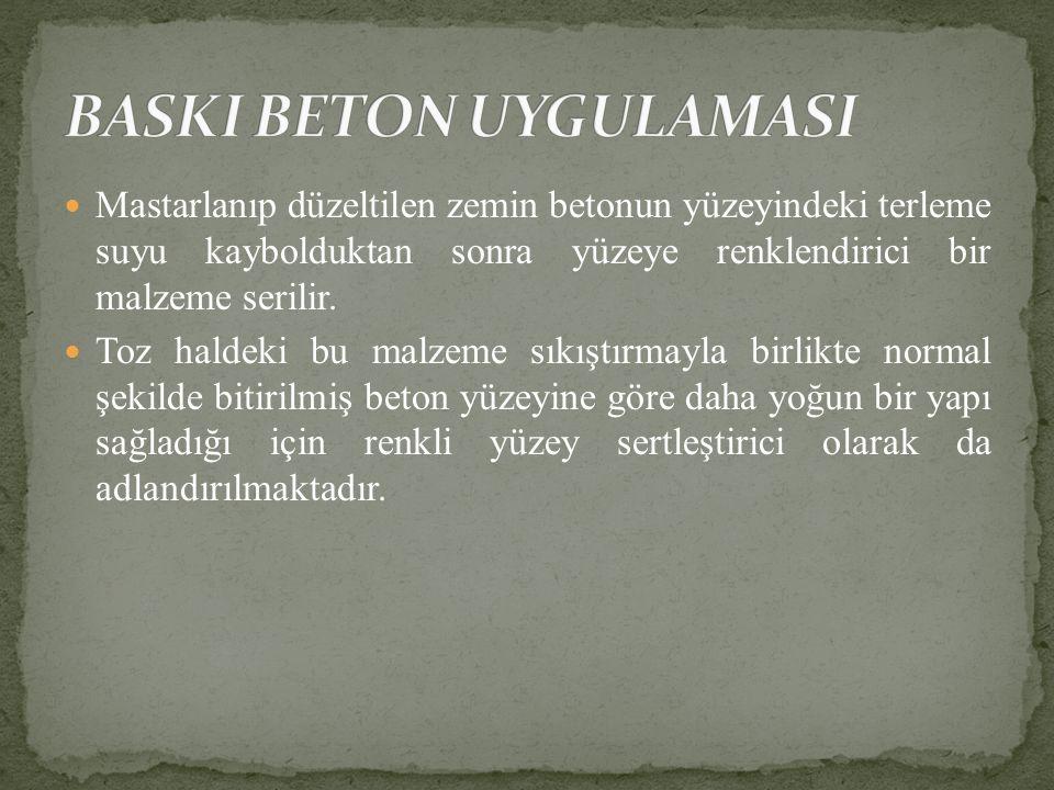 BASKI BETON UYGULAMASI