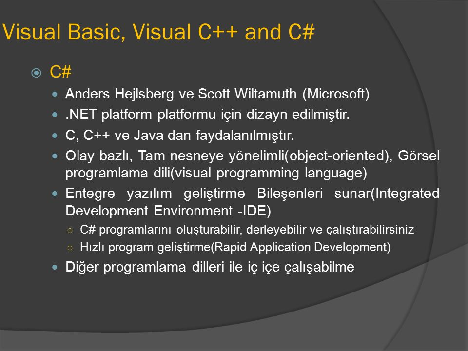Visual Basic, Visual C++ and C#