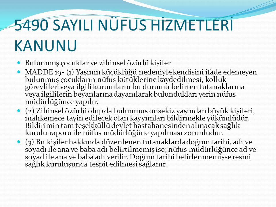 5490 SAYILI NÜFUS HİZMETLERİ KANUNU