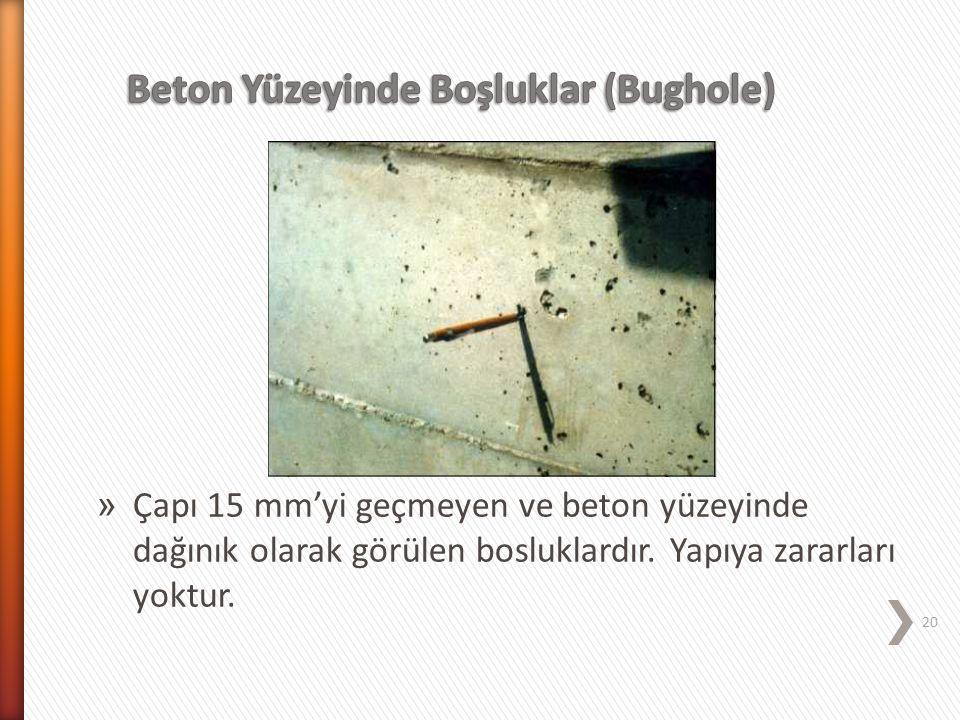 Beton Yüzeyinde Boşluklar (Bughole)