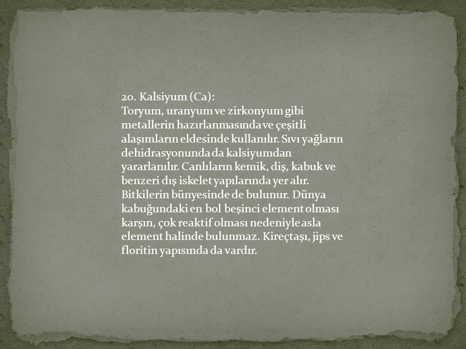 20. Kalsiyum (Ca):